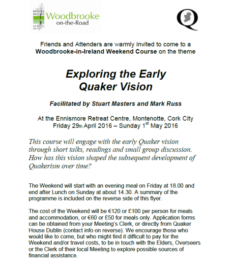 Exploring the Early Quaker Vision